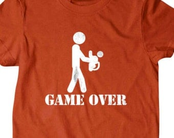Game over T-shirt, New dad t shirt, gifts for new father, Funny T shirt, gifts for dad,  shirt, boyfriend, husband