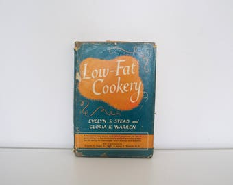 Vintage cookbook - Low-Fat Cookery (1956) - First edition