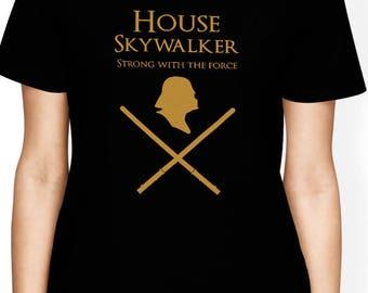 Star Wars Shirt Game of Thrones T Shirt Skywalker Shirt Disney TShirt Darth Vader Clothing Funny House Skywalker Got T-Shirt