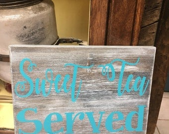 Sweet Tea Sign - Sweet Tea Wood Sign - Rustic Decor - Farmhouse sign - Kitchen Decor - Southern Decor