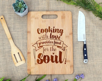Cooking With Love Provides Food for the Soul Cutting Board, Laser Engraved, Custom, Personalized, Cheese Board, Chef, Kitchen, Gift for Cook