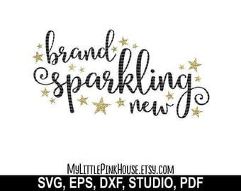 Brand Sparkling New SVG, Baby SVG, Quote svg, newborn, infant, glitter, dxf, Cut File Design for Silhouette Studio, Cricut