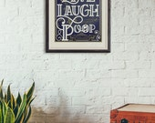 Live, Laugh, Poop Wall Décor Blue and Gold 8 1/2 x 11 Metallic Print