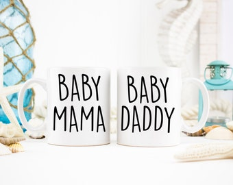 Baby Mama Mug, Baby Daddy Mug, Baby Mama and Baby Daddy Coffee Mugs, Parent Mugs, New Parent Gifts, Expectant Parents Gifts, Gift Ideas