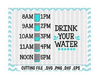 Drink Your Water Svg, Water Bottle Tracker Svg-Png-Dxf-Eps, Cutting Files For Silhouette Cameo/ Cricut, Instant Download.