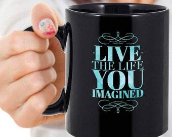 Thoreau Quote Mug, Live the Life You Imagined, Black Mug, 11 or 15 oz