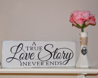 Rustic Distressed A True Love Story Never Ends Reclaimed Pallet Wood Sign, Wedding Decor