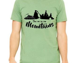 Disney Shirts Take me to the Mountains Disney Shirt Disneyland  Tee Disneyland Shirt Disney World Shirt