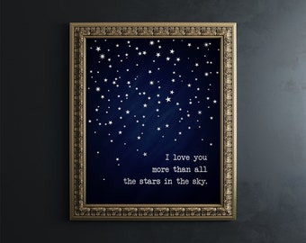 I Love You More than All the Stars in the Sky - Silver Foil Print - Valentines gift for her - Valentines gift for him - Love Quote Print