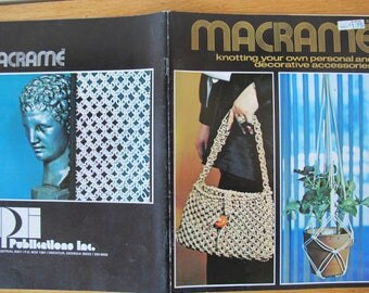 Macrame Knotting your own personal and decorative accessories / Craft Publications Inc. / Macrame hangers / Macrame purse / macrame lamp