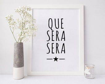 Que Sera Sera print, Song lyrics wall art, Living room wall prints, Trending now print, What will be will be, Fast shipping to USA & UK