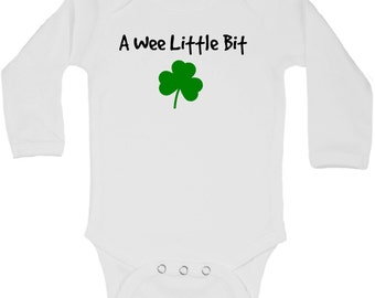 St Pattys Day Baby, St Patricks Day Shirt, A Wee Little Bit, Bodysuit, Baby Shower Gift, Pregnancy Anouncement, St Patricks Day, Long Sleeve