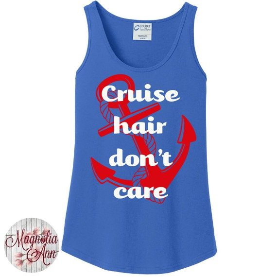 Cruise Hair Don't Care, Nautical, Women's Tank Top Available in 6 colors in Sizes Small-4X, Plus Sizes
