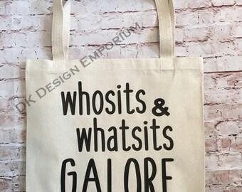 Funny Tote Bag - Whosits & Whatsits Bag - Funny Grocery Bag - Canvas Tote Bag - Market Bag - Reusable Grocery Bag - Eco-Friendly Bag