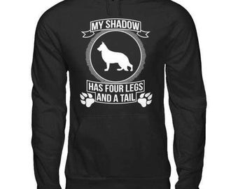 German Shepherd | German Shepherd - My shadow | Funny German Shepherd Hoodie
