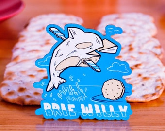 Brie Willy Magnet - Cheese, Whale, Funny, Unique, Gift, 90s, cheesy, punny, instagram, movies, music, pop culture, joke, Pun Pantry