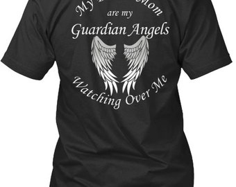 Mom and Dad Guardian Angel Shirt - My Mom and Dad are My Guardian Angels Watching Over Me - My Guardian Angels / Loss of Mom and Dad