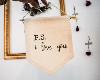 "Handmade ""P.S. i love you"" - Love Wall Hanging - Valentines Sign -Wedding Sign"