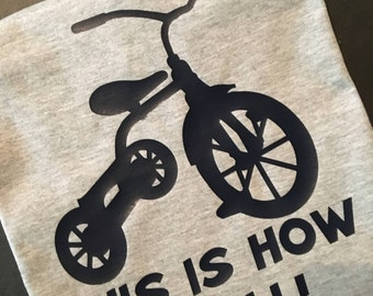 This Is How I Roll: TRICYCLE
