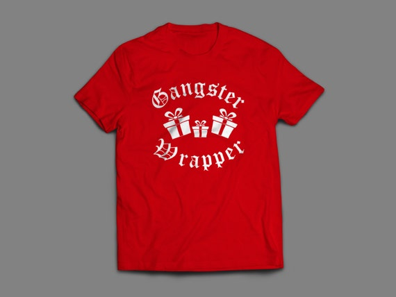 "Christmas ""Gangster Wrapper"" Shirt S-4XL And Long Sleeve Available"