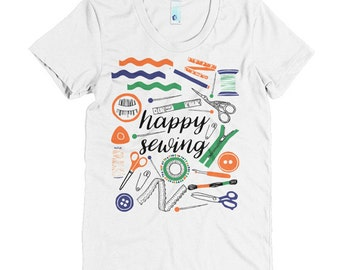 Sewing Tshirt, Gifts for Sewers, Gift for Seamstress, Happy Sewing, Womens Tshirts, Sewing T Shirt, Teacher Tshirts, American Apparel Tshirt