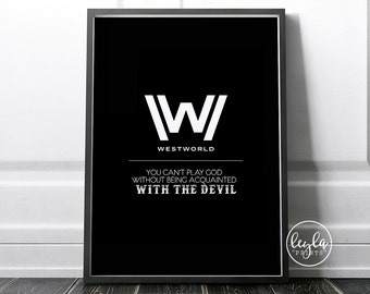 Westworld Print - You Can't Play God | A6/A5/A4/A3 Illustration Print | Westworld TV Poster | For Him, For Her