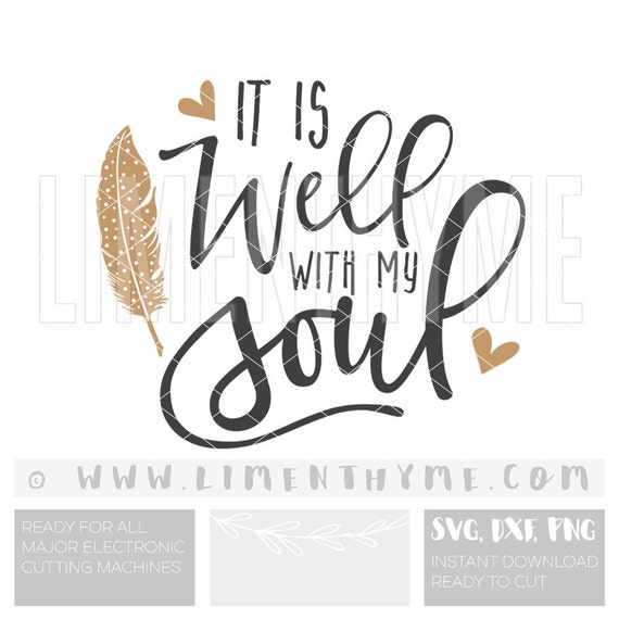 SVG It Is Well With My Soul / Christian Art Bible Verse