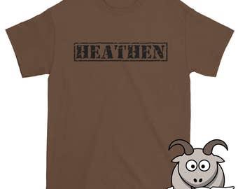 Heathen Shirt, Atheist Shirt, Heretic Shirt, Secular Shirt, Skeptic Shirt, Reason Shirt, Anti-Religion Shirt, Atheism Shirt, Free Thinker