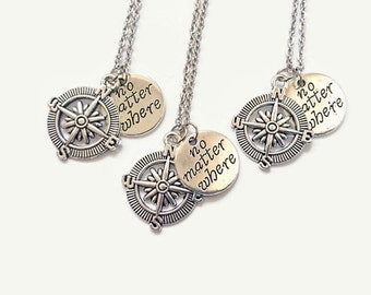 3 Best Friend Necklaces, Compass Charm Necklaces, Sister Gift, Quote Necklace, No Matter Where, Personalized Initial (N16.17)