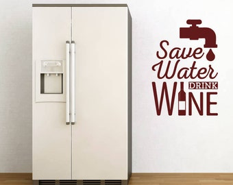 Save Water Drink Wine Wall Sticker Quote