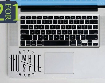 Stay Humble Hustle Hard Decal 2 stickers for 1 price Humble Hustle Vinyl Sticker Macbook Decal Macbook Sticker Laptop Decal