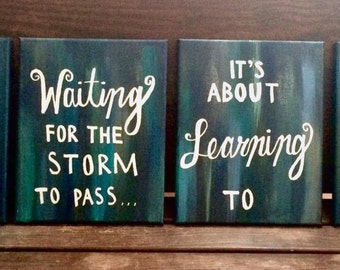 Life Is Not About Waiting For The Storm To Pass, It's About Learning To Dance In The Rain / Multi-canvas Set / Inspirational Wall Art