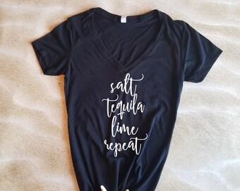 Salt tequila lime repeat, tequila shirt, drinking shirt, cruise shirt, girls trip shirt, funny shirt, girls night shirt, vacation shirt