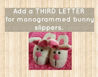 Add a THIRD LETTER to bunny slipper initials