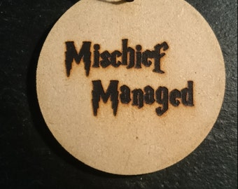 Harry Potter Mischief Managed In HP Font Tag Token Decoration MDF Wood Hogwarts Wizard