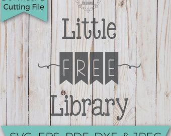 Free Library - Little Free Library - SVG - SVG Files - Svg Cutting Files - Svg Cut Files - Cut File - Svg Cuts - SVG Designs