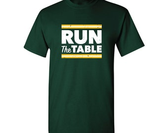 Run The Table - Packers Shirt