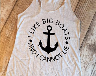 I Like Big Boats And I Can Not Lie White Heather Racerback Tank Top