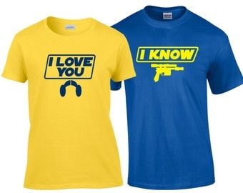 I Love You I Know Star Wars Quote his and hers Matching Couples Shirt Set