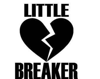 Little heart breaker, valentines design, heart, SVG, PNG, vinyl design,