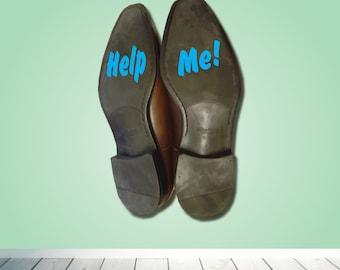 Help me wedding shoe heel sticker - Bride Groom decal - funny gag sticker - Wedding day - groom shoe decal - Gift