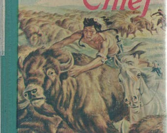 Buffalo Chief by Jane and Paul Annixter 1958 Hardback Book