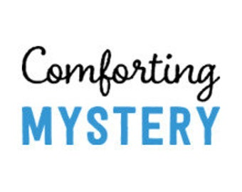 Comforting Mystery