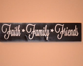 Faith Family Friends wooden sign