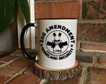 2nd Amendment - Gun Mugs- America mugs - Military Mugs - Homeland Security Mug - USA