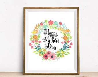 Happy Mother's Day, 8x10, Gift for mom, Mother print, Mom printable, Printable Art, Wall Art Print, Wall Decor, INSTANT DOWNLOAD