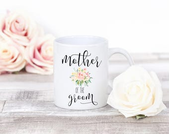 Mother of the Groom Mug, Mother of the Bride Mug, Wedding Coffee Mug, Gift for Mother In Law, Mother of the Groom Gift, Gift For Moms