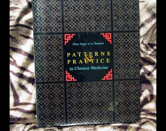 Patterns & Practice in Chinese Medicine | ©1993 Zhao Jingyi, Li Xuemei | Eastland Press | Chinese Medicine: Diagnosis + Treatment Reference