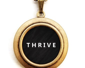THRIVE Locket - Statement Inspirational Word Wear Locket Necklace