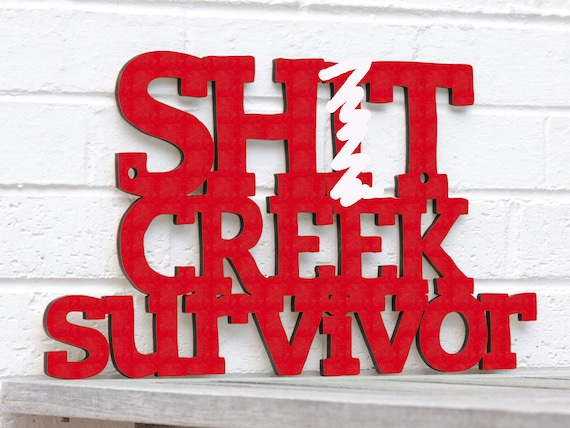 Shit creek survivor funny wood sign rude wood sign wood for Home decor survivor 5